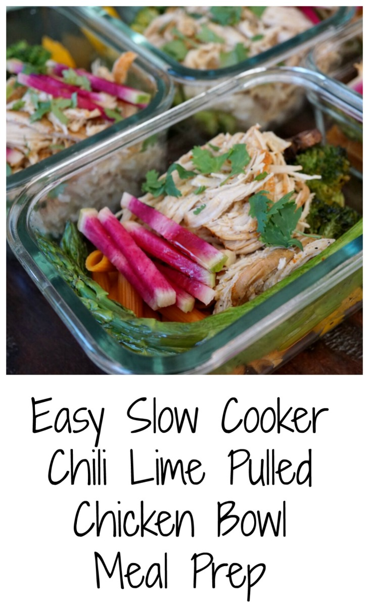 slow cooker chili lime pulled chicken bowl meal prep